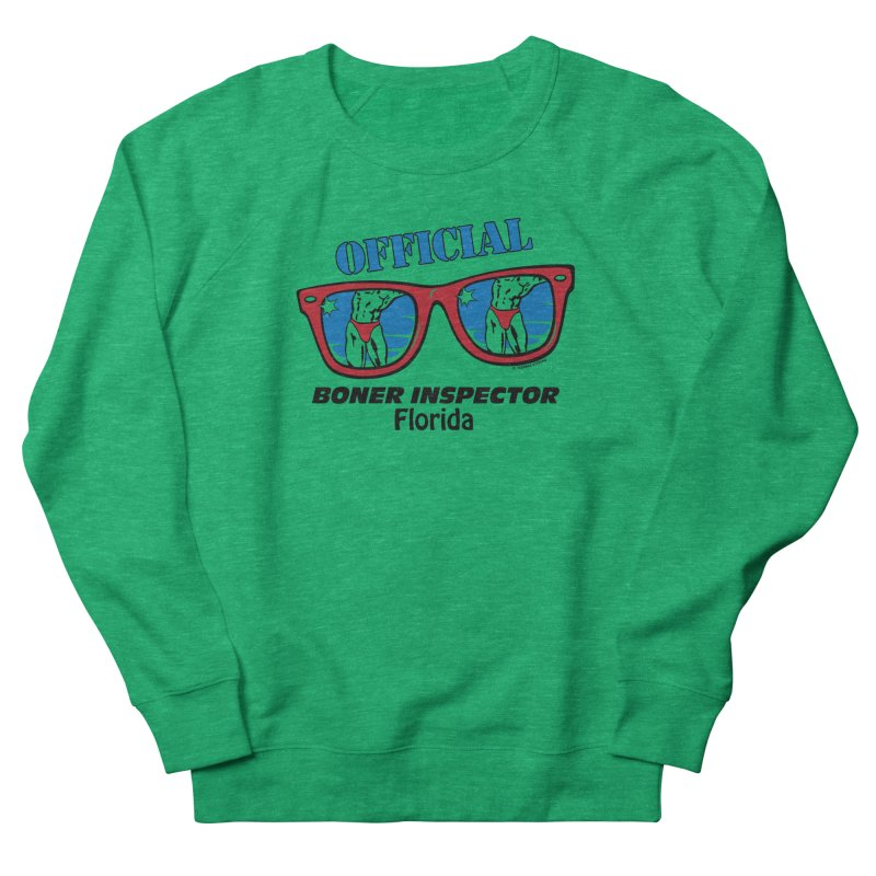 OFFICIAL BONER INSPECTOR Florida Women's Sweatshirt by Teenage Stepdad Shop   90s Inspired Apparel