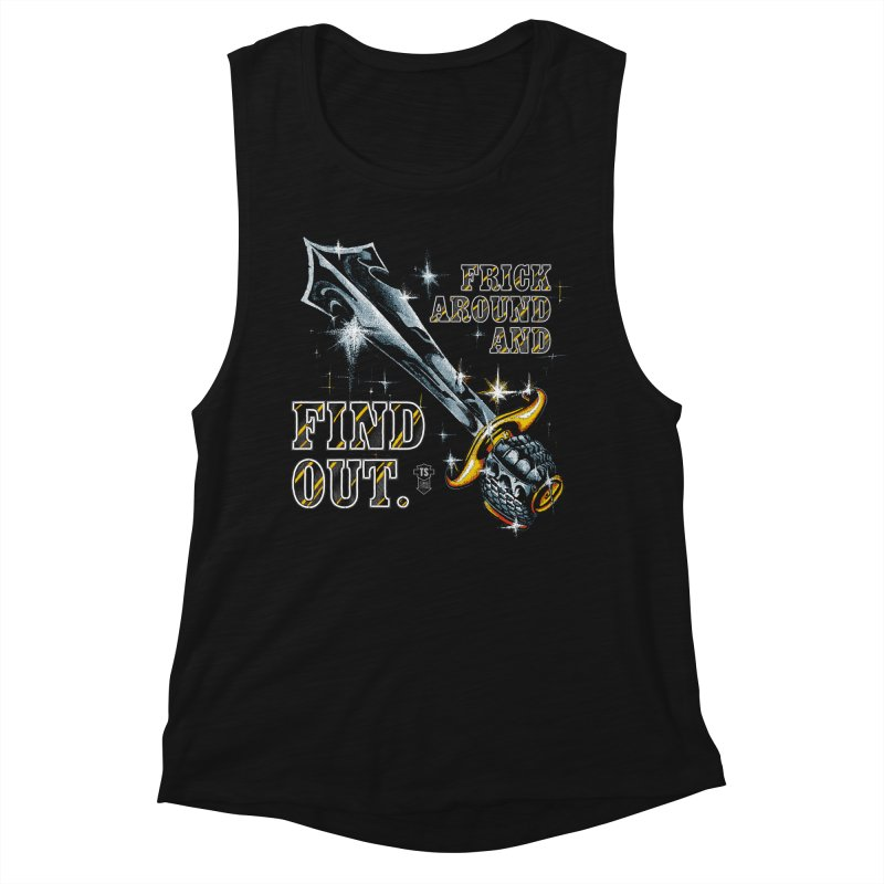FRICK AROUND AND FIND OUT Women's Tank by Teenage Stepdad