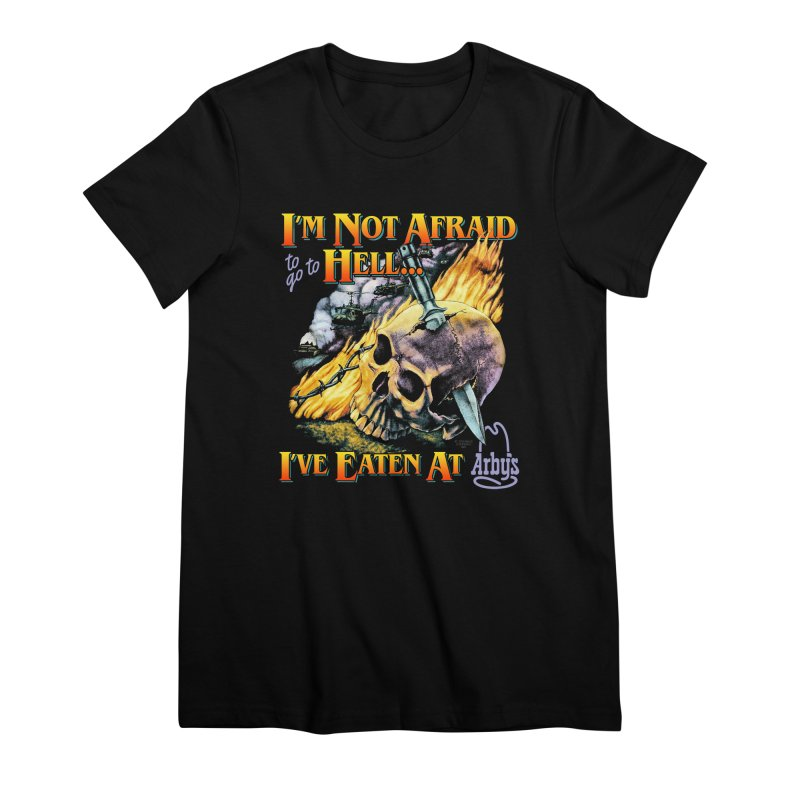 NOT AFRAID TO GO TO HELL Women's T-Shirt by Teenage Stepdad Shop | 90s Inspired Apparel