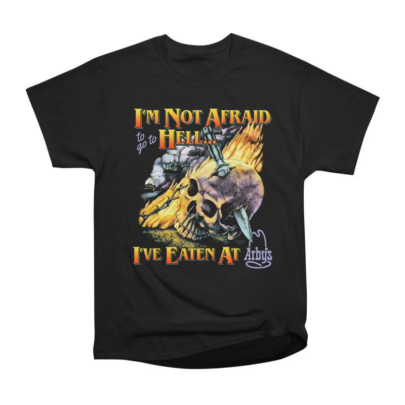 NOT AFRAID TO GO TO HELL Men's T-Shirt by Teenage Stepdad Shop | 90s Inspired Apparel