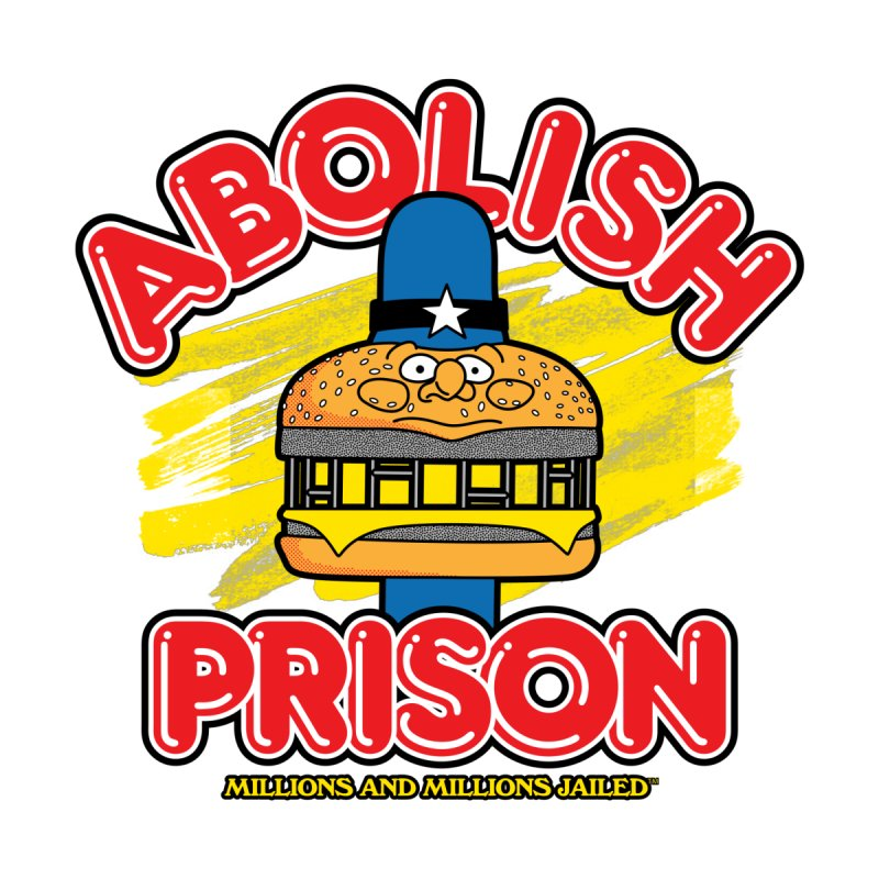 ABOLISH PRISON (for The Bail Project) Men's T-Shirt by Teenage Stepdad