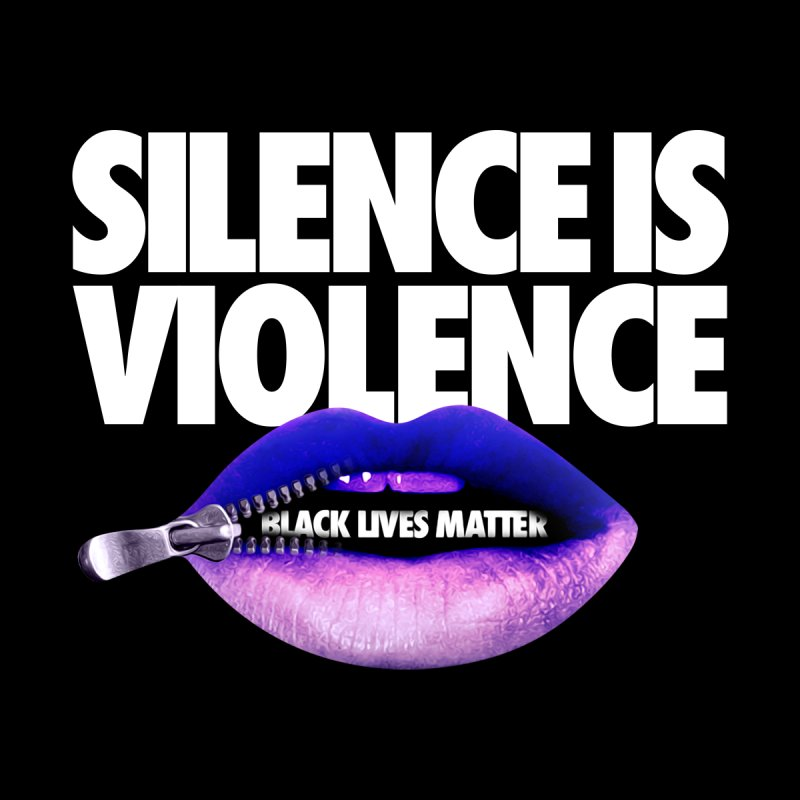 SILENCE IS VIOLENCE (for Black Lives Matter) Accessories Notebook by Teenage Stepdad