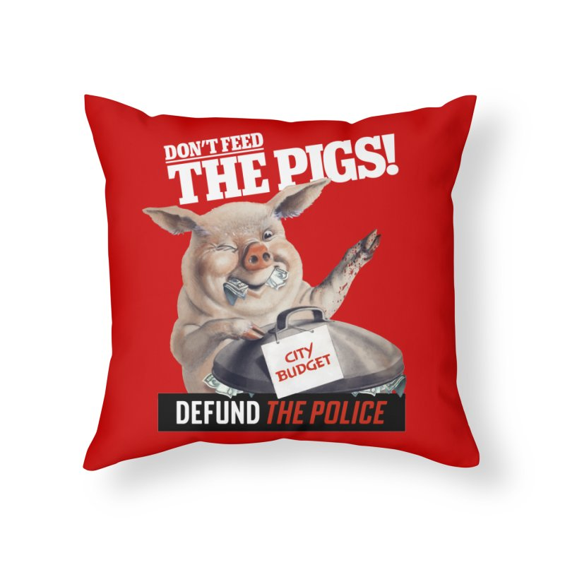 DEFUND THE POLICE (for Black Lives Matter) Home Throw Pillow by Teenage Stepdad