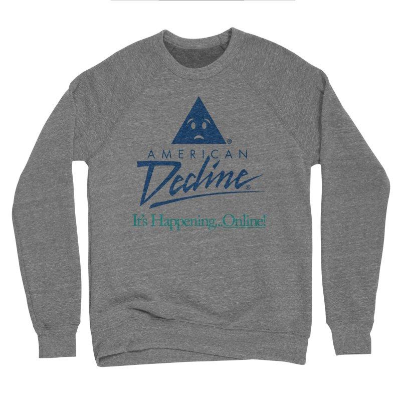 AMERICAN DECLINE Men's Sweatshirt by Teenage Stepdad Shop   90s Inspired Apparel