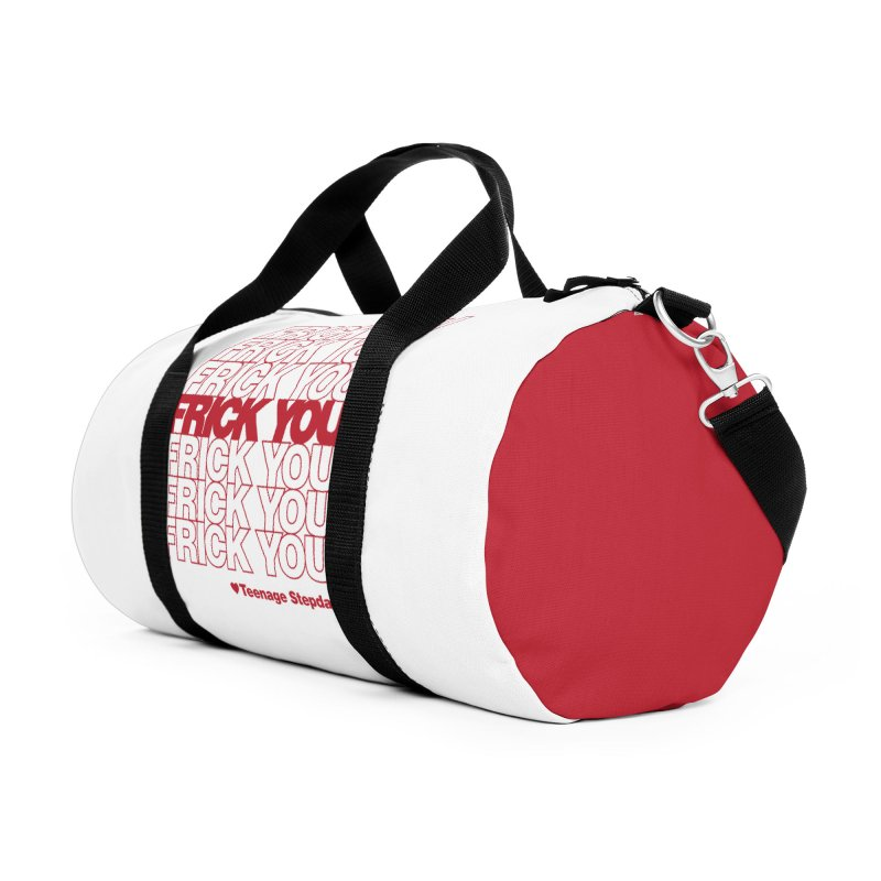 FRICK YOU Accessories Duffel Bag Bag by Teenage Stepdad