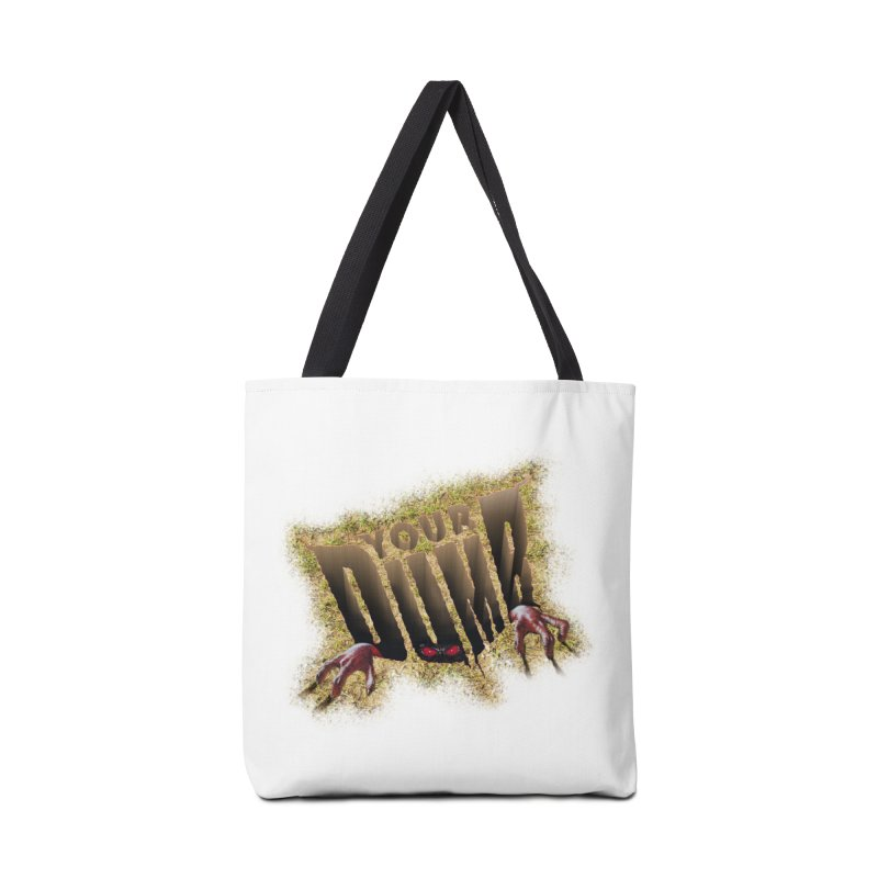 YOUR DUMB Accessories Tote Bag Bag by Teenage Stepdad