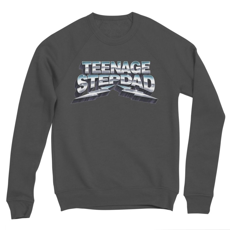 MAXIMUM STEPDAD Men's Sponge Fleece Sweatshirt by Teenage Stepdad