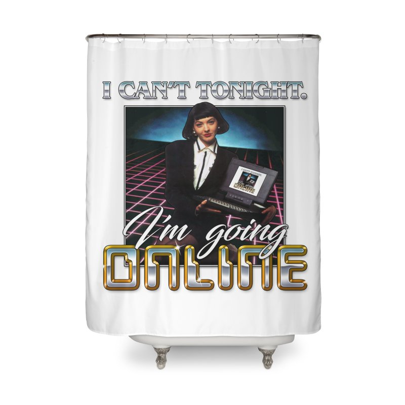CAN'T TONIGHT Home Shower Curtain by Teenage Stepdad