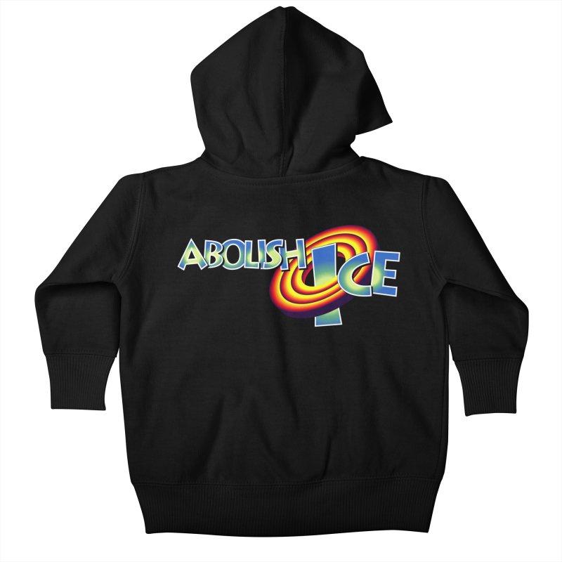 ABOLISH I.C.E. Space Jam Kids Baby Zip-Up Hoody by Teenage Stepdad