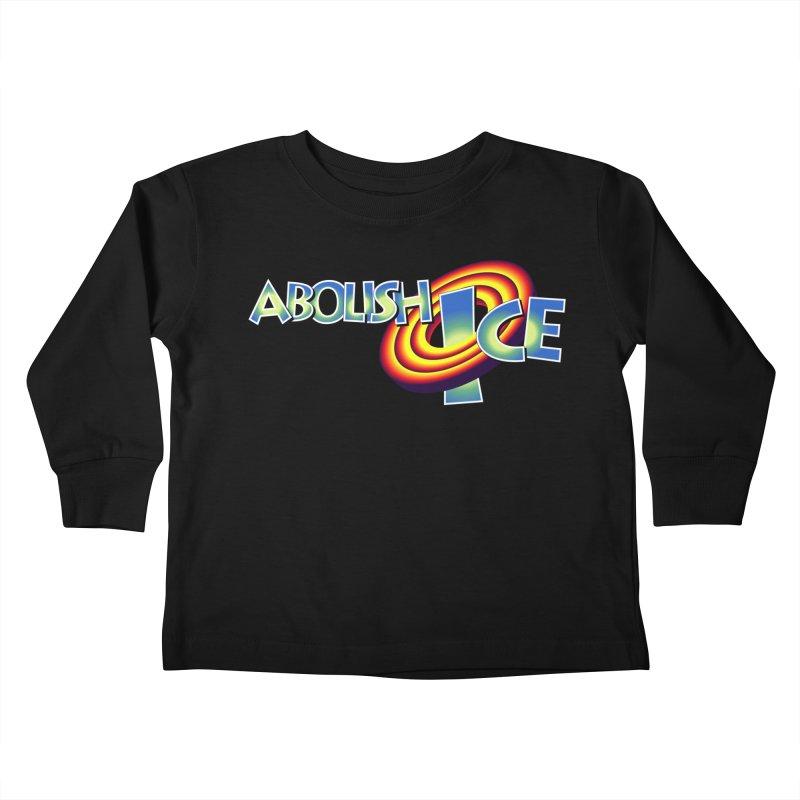 ABOLISH I.C.E. Space Jam Kids Toddler Longsleeve T-Shirt by Teenage Stepdad