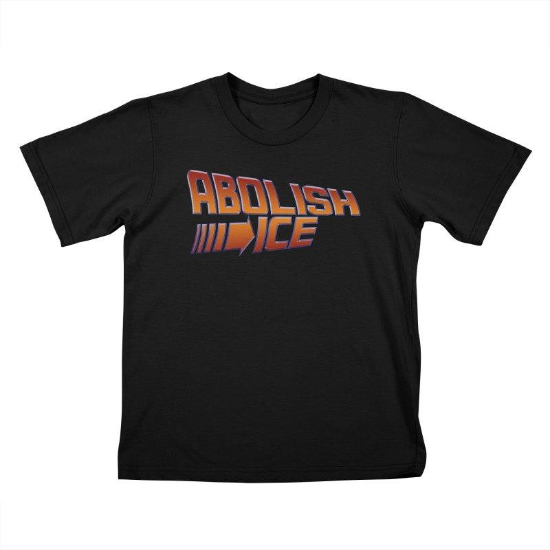 ABOLISH I.C.E. Back to the Future Kids T-Shirt by Teenage Stepdad