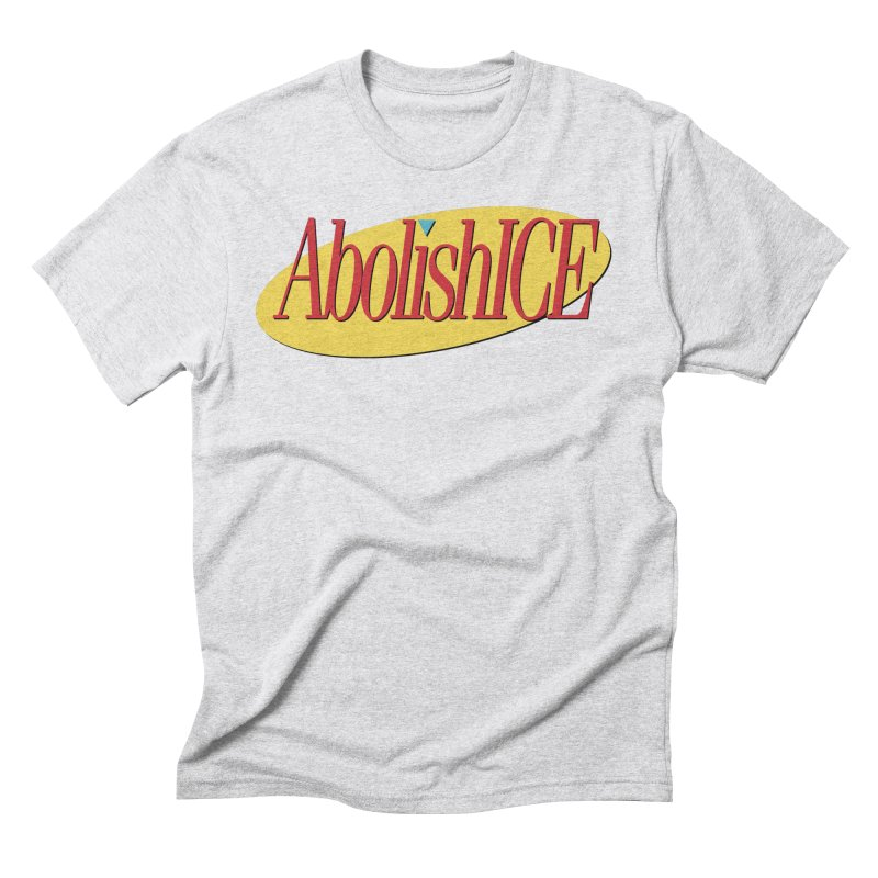 ABOLISH I.C.E. Seinfeld in Men's Triblend T-Shirt Heather White by Teenage Stepdad