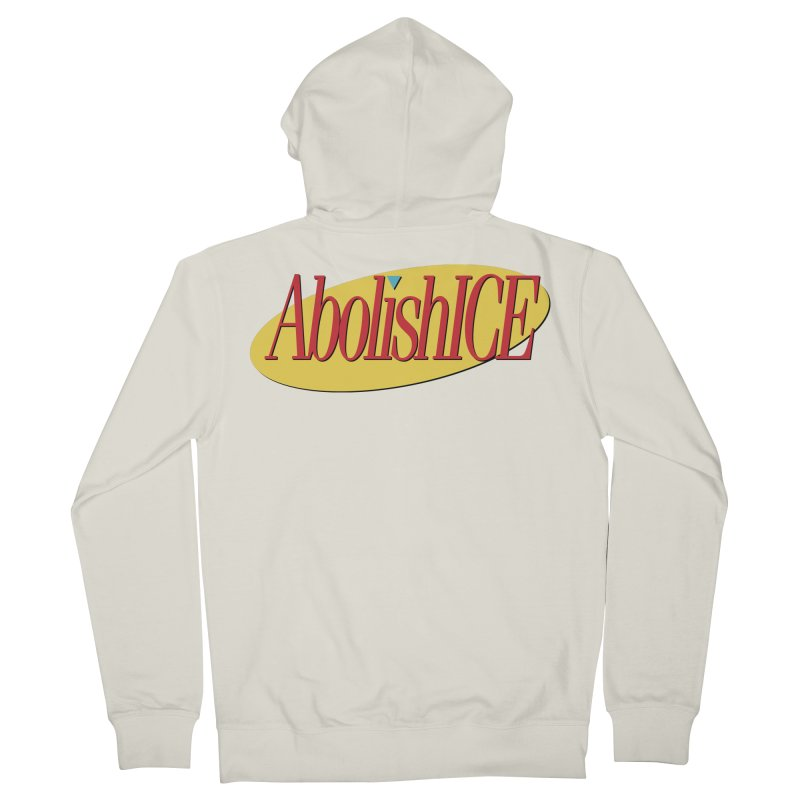 ABOLISH I.C.E. Seinfeld Men's French Terry Zip-Up Hoody by Teenage Stepdad