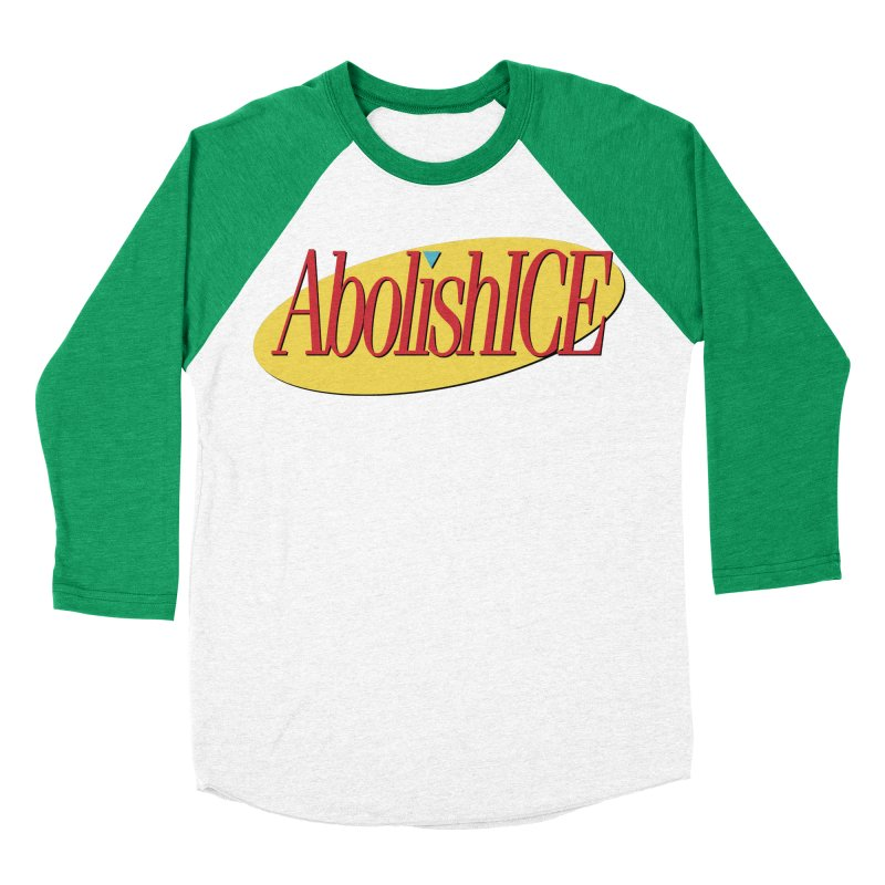 ABOLISH I.C.E. Seinfeld Women's Baseball Triblend Longsleeve T-Shirt by Teenage Stepdad