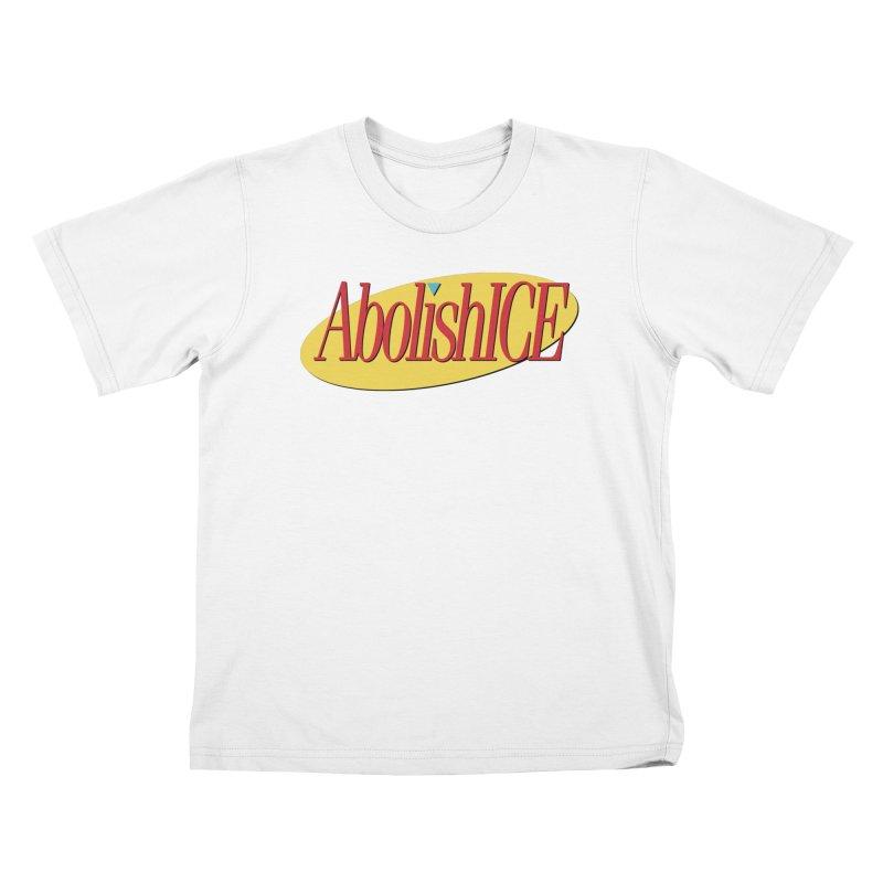 ABOLISH I.C.E. Seinfeld Kids T-Shirt by Teenage Stepdad