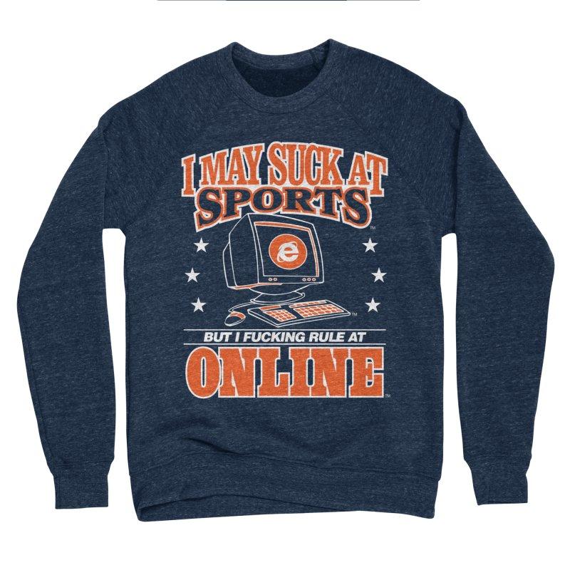 INTERNET CHAMPION Women's Sponge Fleece Sweatshirt by Teenage Stepdad