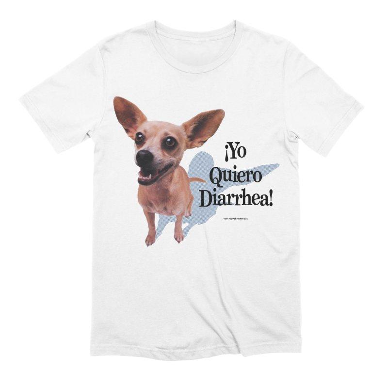 YO QUIERO DIARRHEA Men's Extra Soft T-Shirt by Teenage Stepdad