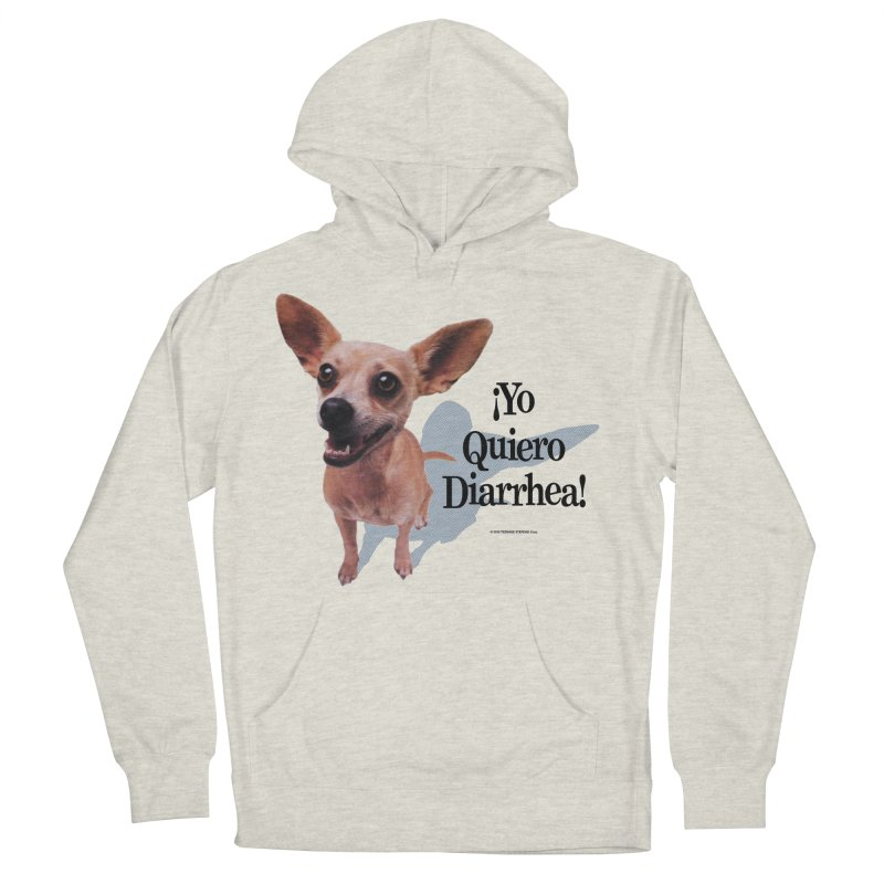 YO QUIERO DIARRHEA Men's French Terry Pullover Hoody by Teenage Stepdad