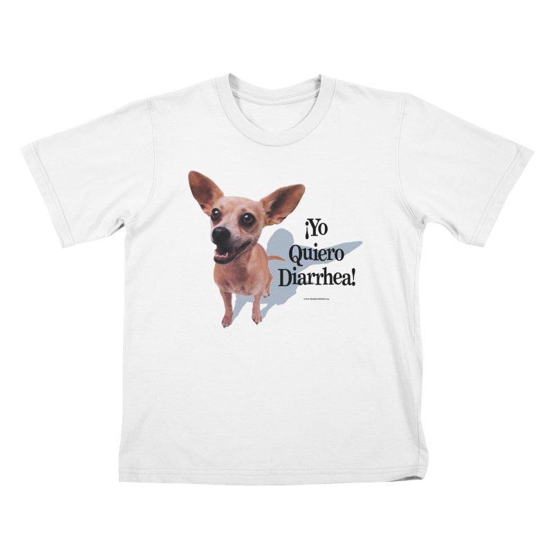 YO QUIERO DIARRHEA Kids T-Shirt by Teenage Stepdad