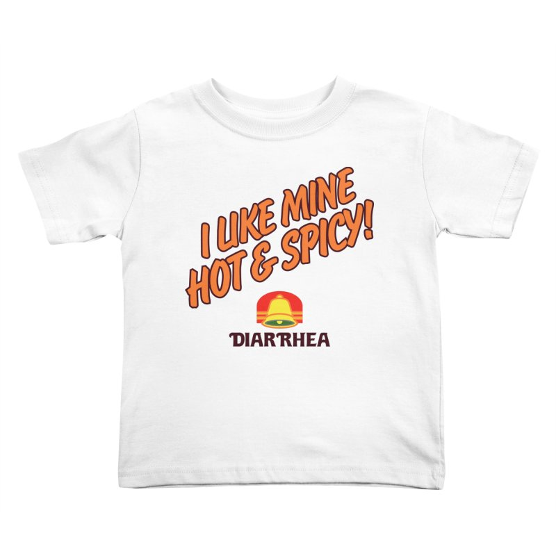 HOT & SPICY Kids Toddler T-Shirt by Teenage Stepdad