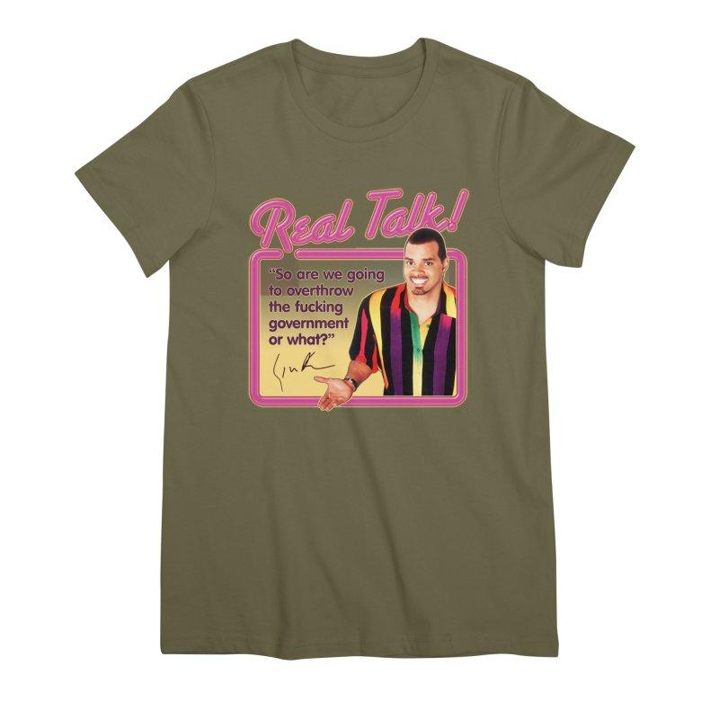 REAL TALK! Women's Premium T-Shirt by Teenage Stepdad