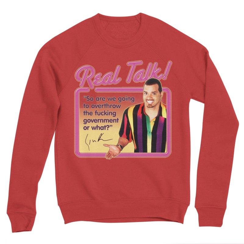 REAL TALK! Women's Sponge Fleece Sweatshirt by Teenage Stepdad