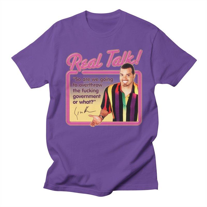 REAL TALK! Women's Regular Unisex T-Shirt by Teenage Stepdad