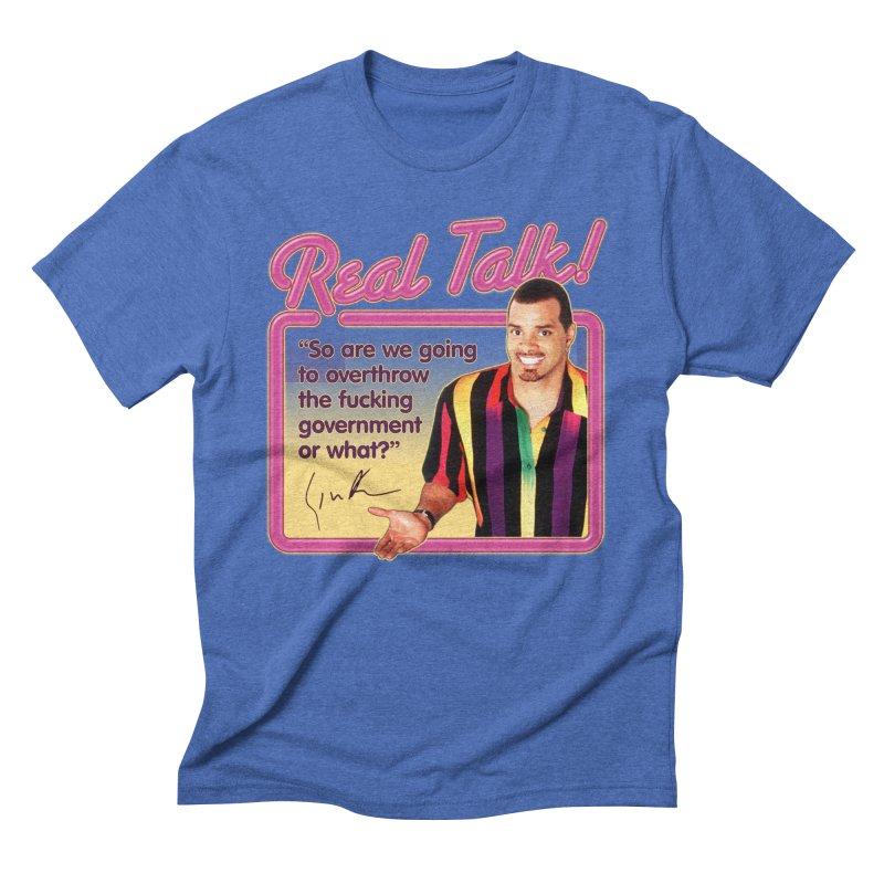 REAL TALK! Men's Triblend T-Shirt by Teenage Stepdad