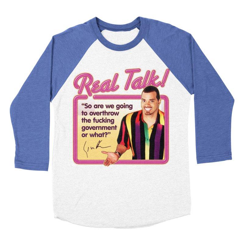 REAL TALK! Women's Baseball Triblend Longsleeve T-Shirt by Teenage Stepdad