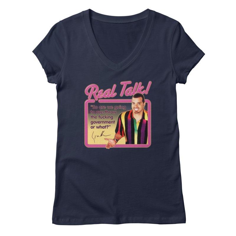 REAL TALK! Women's Regular V-Neck by Teenage Stepdad