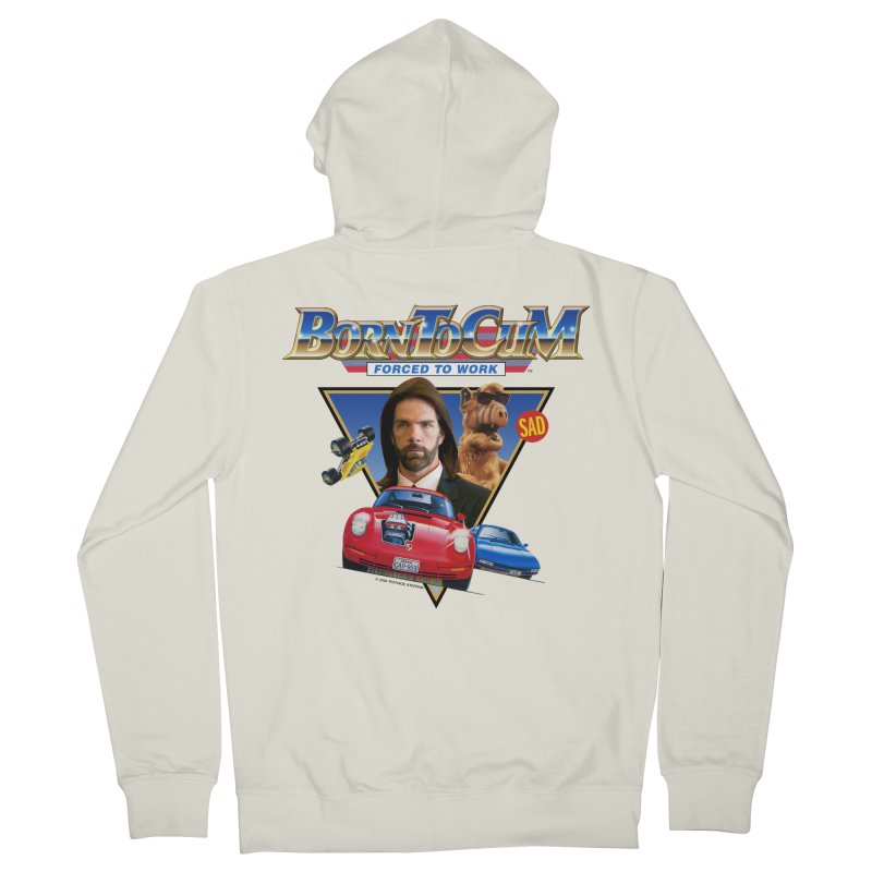 BORN TO CUM FORCED TO WORK Women's French Terry Zip-Up Hoody by Teenage Stepdad