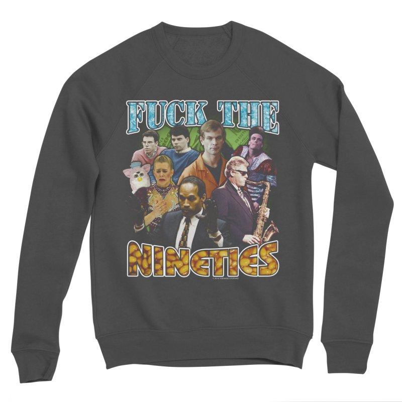 FUCK THE NINETIES BOOTLEG Women's Sponge Fleece Sweatshirt by Teenage Stepdad