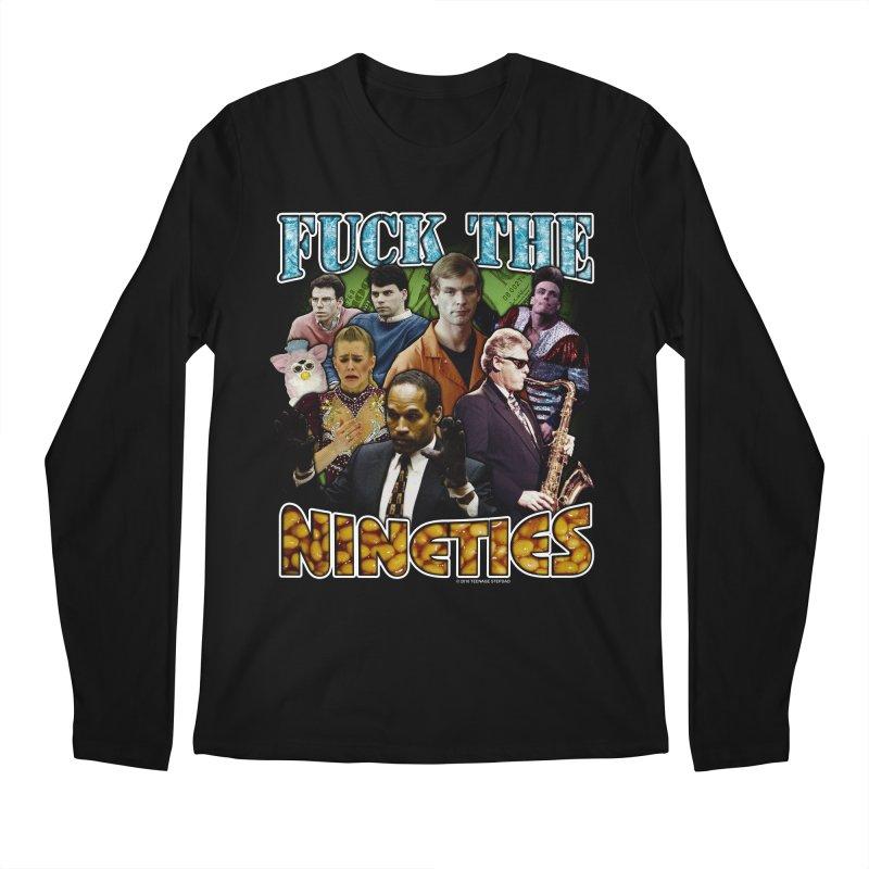 FUCK THE NINETIES BOOTLEG Men's Regular Longsleeve T-Shirt by Teenage Stepdad