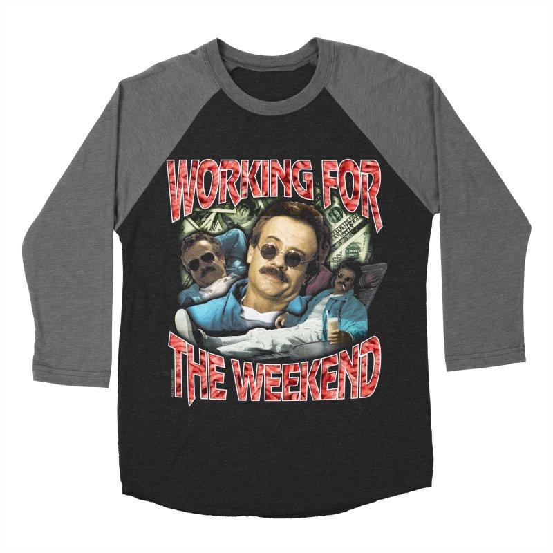 WORKING FOR THE WEEKEND Women's Baseball Triblend Longsleeve T-Shirt by Teenage Stepdad