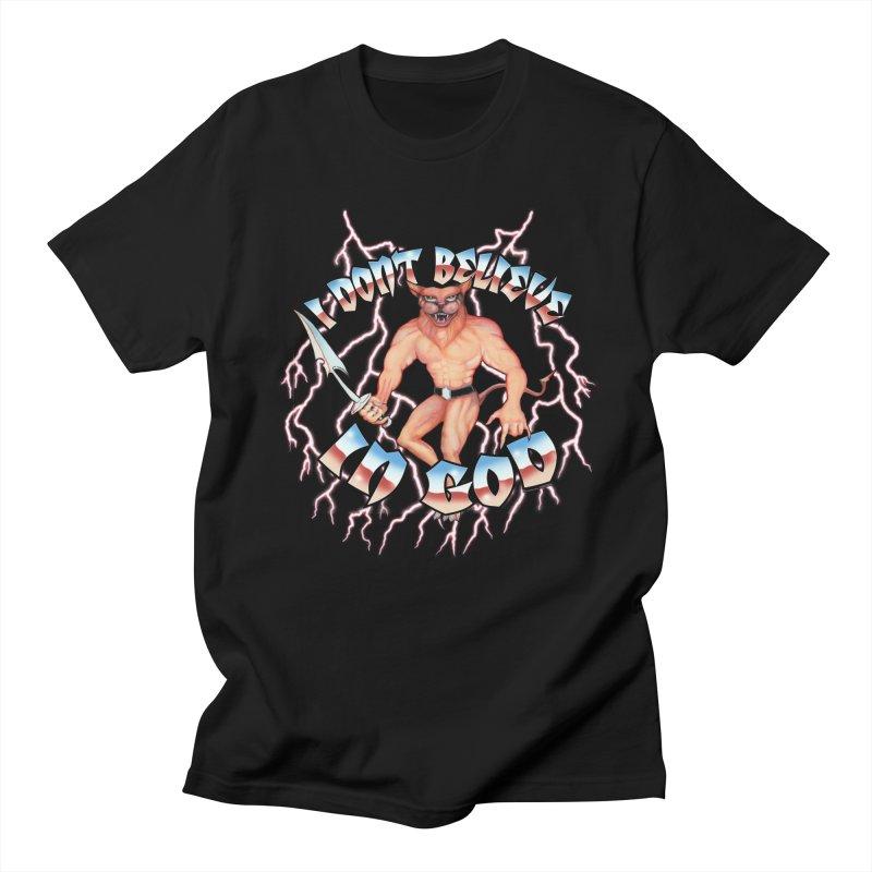 I DON'T BELIEVE IN GOD Men's T-Shirt by Teenage Stepdad