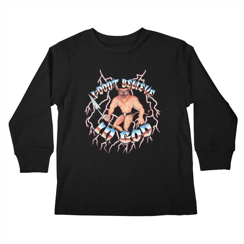 I DON'T BELIEVE IN GOD Kids Longsleeve T-Shirt by Teenage Stepdad