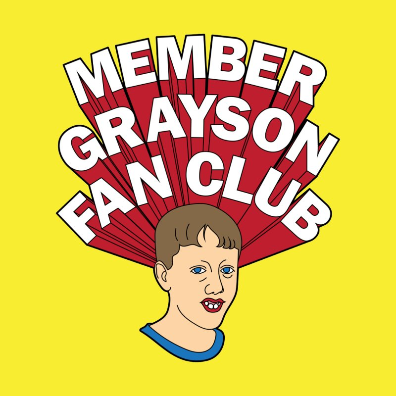 MEMBER GRAYSON FAN CLUB Men's T-Shirt by Teenage Stepdad
