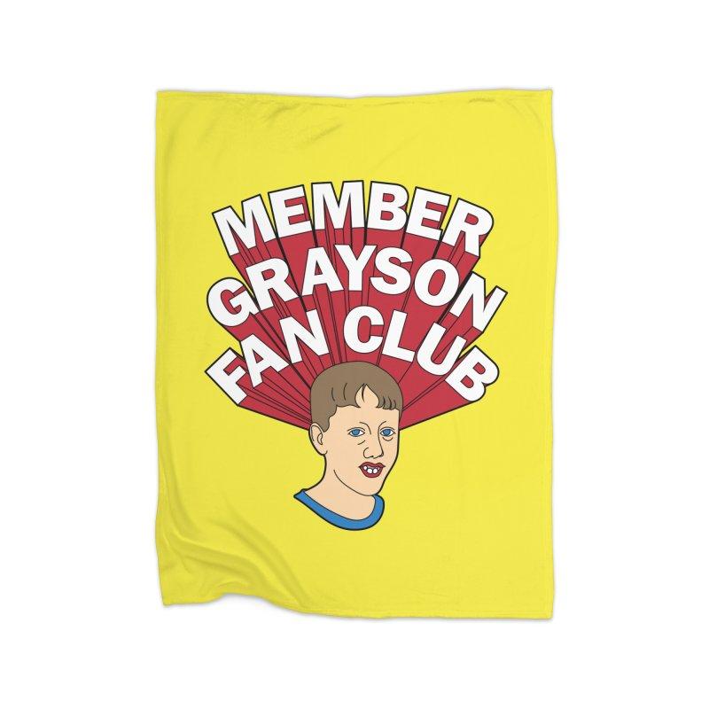 MEMBER GRAYSON FAN CLUB Home Fleece Blanket Blanket by Teenage Stepdad