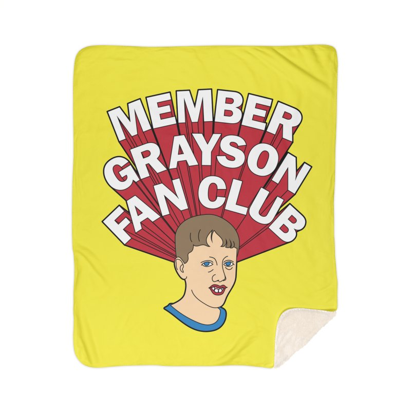 MEMBER GRAYSON FAN CLUB Home Sherpa Blanket Blanket by Teenage Stepdad