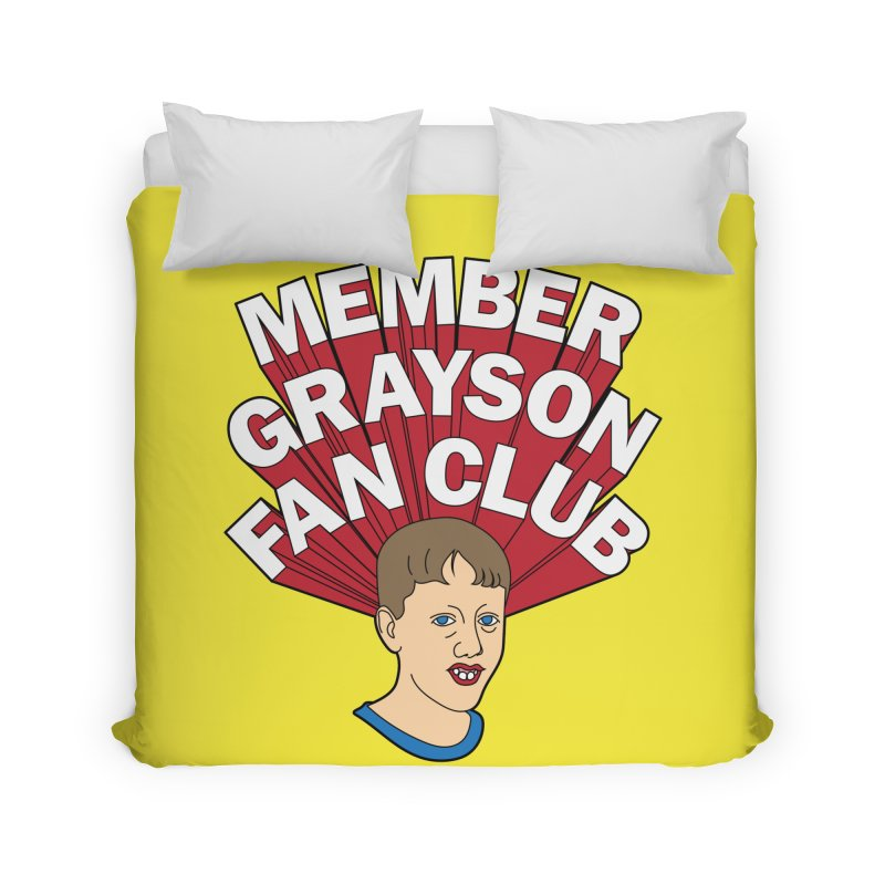 MEMBER GRAYSON FAN CLUB Home Duvet by Teenage Stepdad