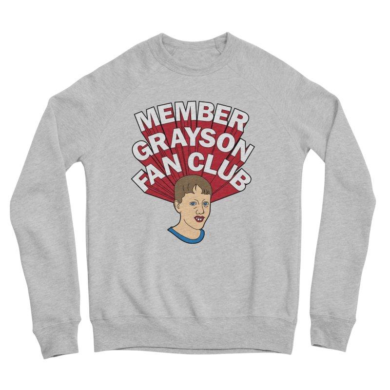 MEMBER GRAYSON FAN CLUB Men's Sponge Fleece Sweatshirt by Teenage Stepdad