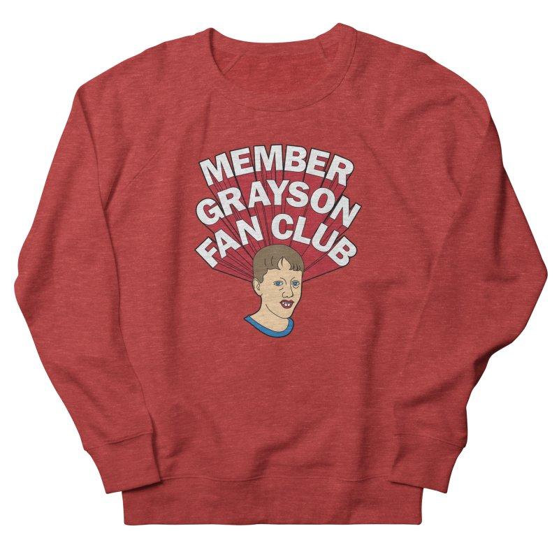 MEMBER GRAYSON FAN CLUB Women's French Terry Sweatshirt by Teenage Stepdad
