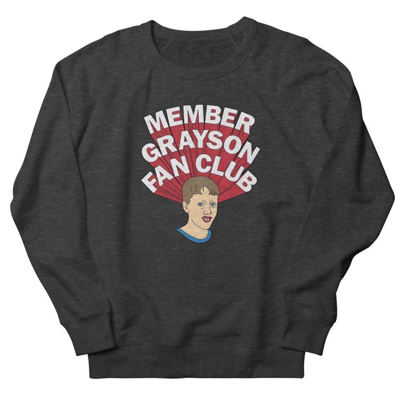 MEMBER GRAYSON FAN CLUB Men's French Terry Sweatshirt by Teenage Stepdad