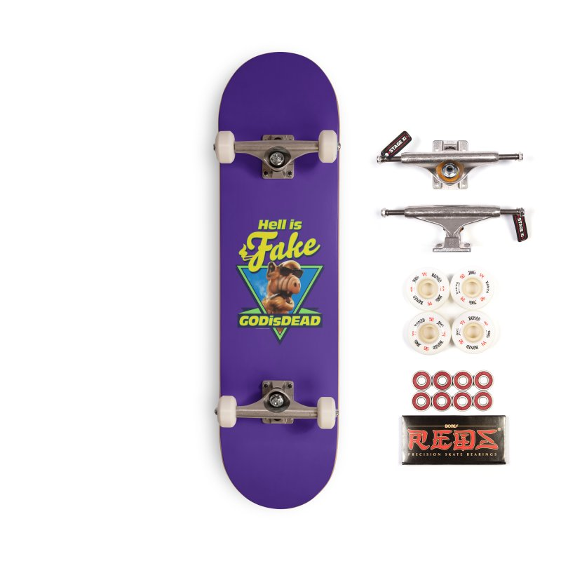 HELL IS FAKE  GOD IS DEAD Accessories Complete - Pro Skateboard by Teenage Stepdad