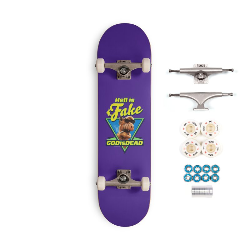 HELL IS FAKE  GOD IS DEAD Accessories Complete - Premium Skateboard by Teenage Stepdad