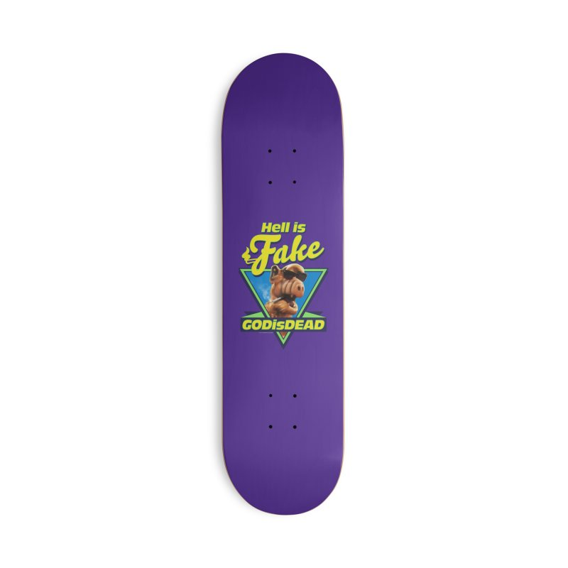 HELL IS FAKE  GOD IS DEAD Accessories Deck Only Skateboard by Teenage Stepdad