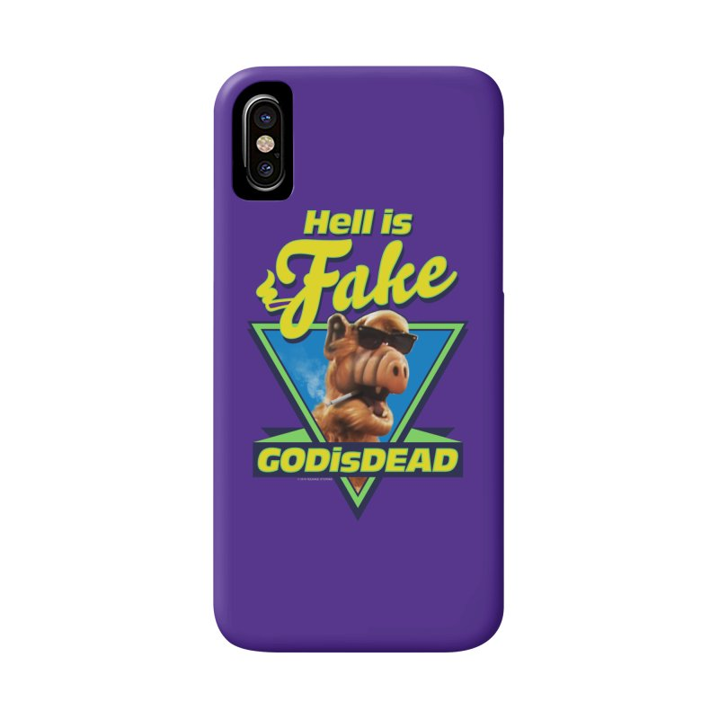 HELL IS FAKE  GOD IS DEAD Accessories Phone Case by Teenage Stepdad