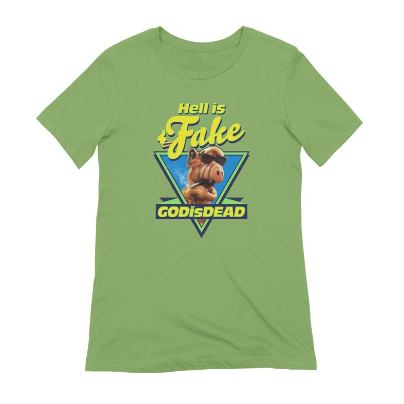 HELL IS FAKE  GOD IS DEAD Women's Extra Soft T-Shirt by Teenage Stepdad