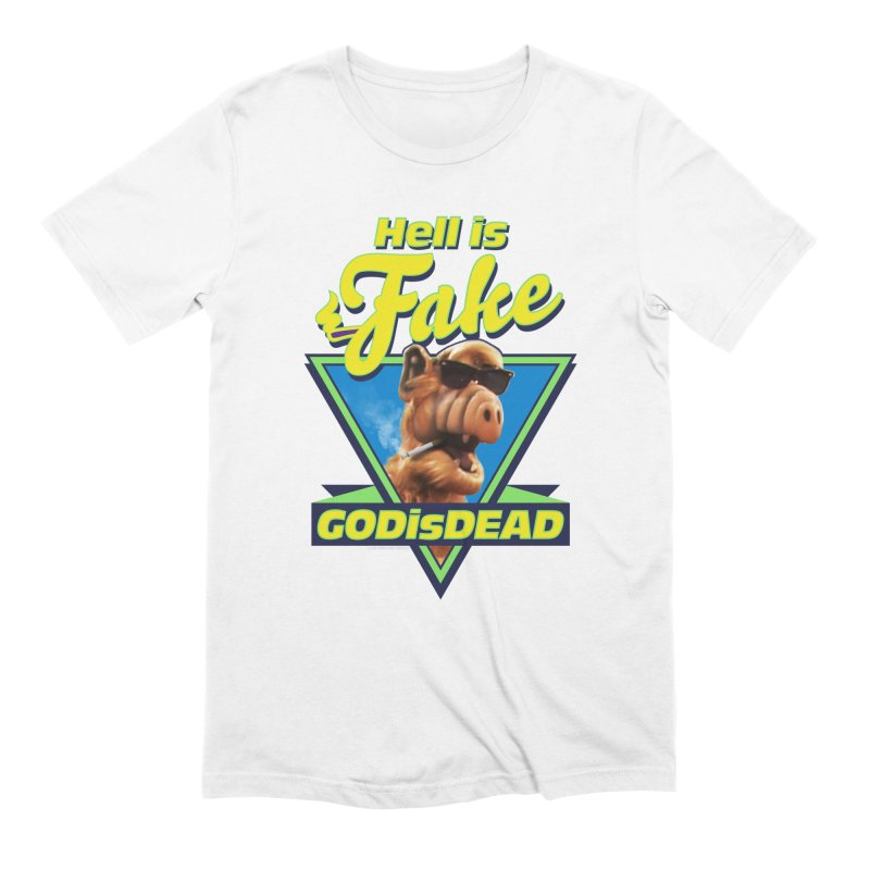 HELL IS FAKE  GOD IS DEAD Men's Extra Soft T-Shirt by Teenage Stepdad