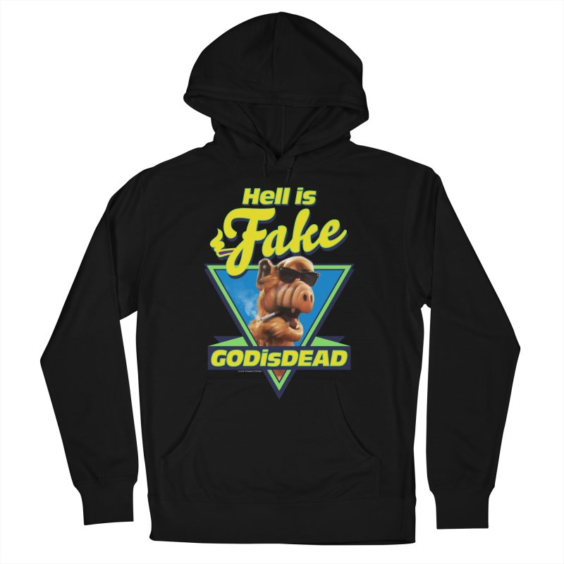 HELL IS FAKE  GOD IS DEAD Women's French Terry Pullover Hoody by Teenage Stepdad
